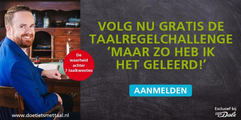 Van Dale Taalregelchallenge: challenge of uitdaging